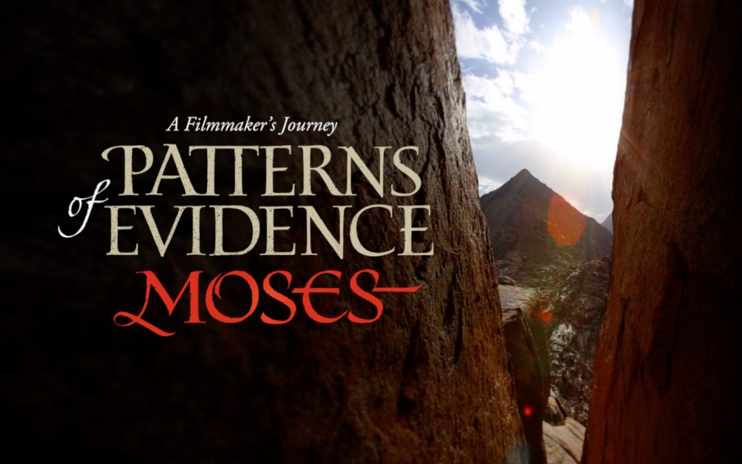 PATTERNS OF EVIDENCE: UPDATE ZUR MOSE-SERIE!